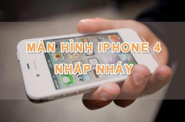 3 cách đơn giản sửa Lỗi Màn Hình Iphone 4 bị nhấp nháy