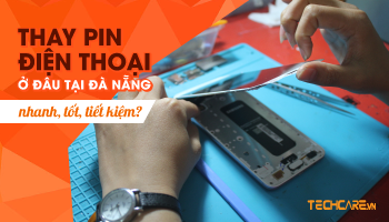 Thay pin điện thoại chính hãng uy tín ở đâu tại Đà Nẵng?